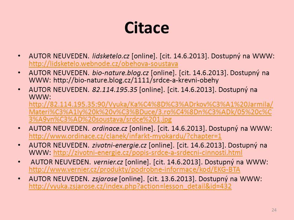 Citace AUTOR NEUVEDEN. lidsketelo.cz [online]. [cit. 14.6.2013]. Dostupný na WWW: http://lidsketelo.webnode.cz/obehova-soustava.